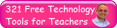 http://elearningindustry.com/321-free-tools-for-teachers-free-educational-technology