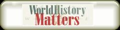 http://worldhistorymatters.org/